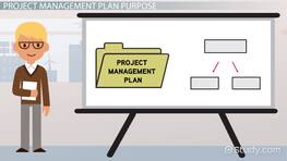 Project Management Plan: Definition, Purpose & Examples