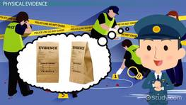 Physical Evidence: Definition, Types & Law