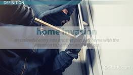 What Is a Home Invasion? - Definition, Statistics & Law