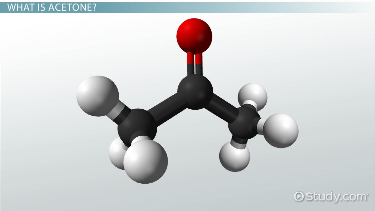 What Is Acetone Structure Uses Formula Video Lesson