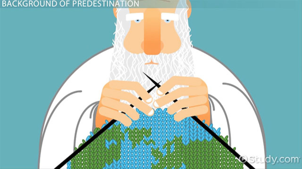 What is Predestination? - Definition & Theory - Video & Lesson Transcript | Study.com