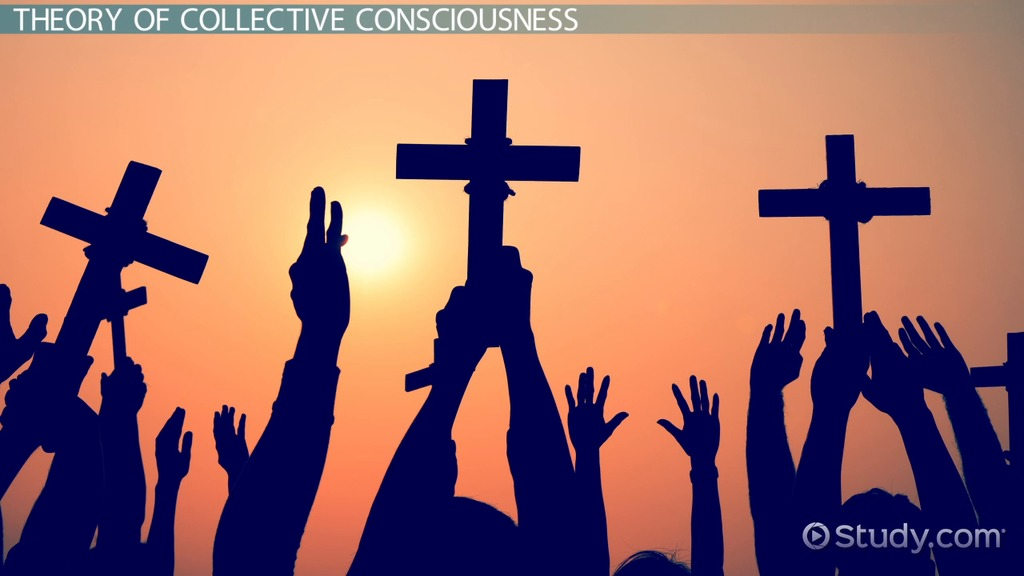 Collective Consciousness: Definition, Theory & Examples ...