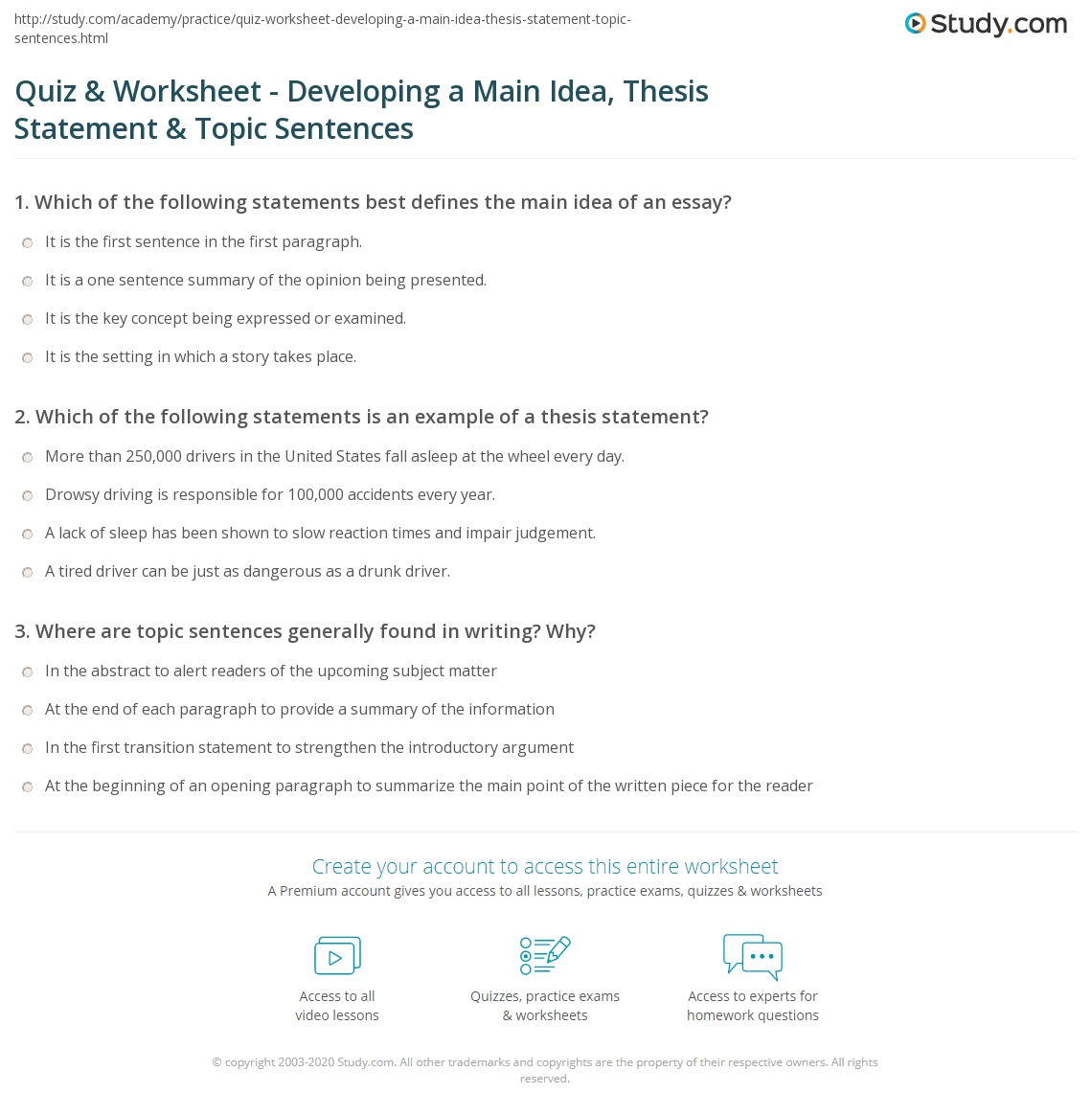 quiz worksheet developing a main idea thesis statement which of the following statements would be an example of a thesis statement