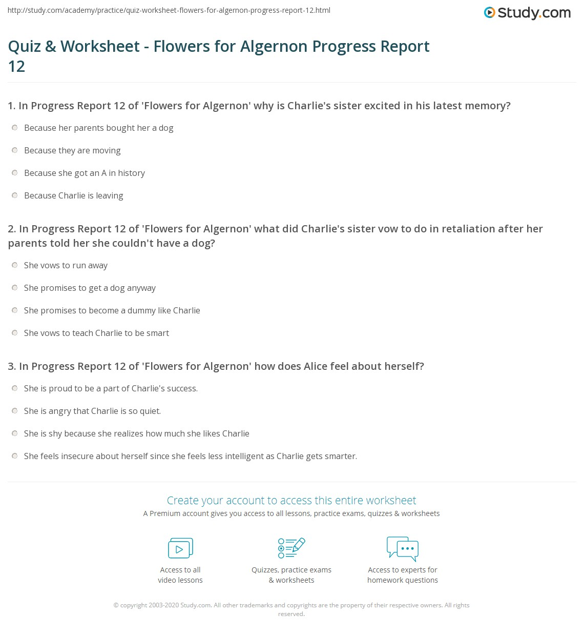 quiz worksheet flowers for algernon progress report com in progress report 12 of flowers for algernon what did charlie s sister vow to do in retaliation after her parents told her she couldn t have a dog