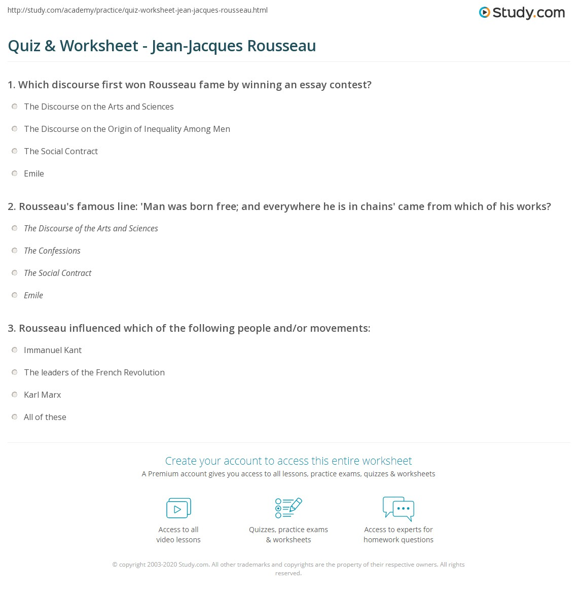 quiz worksheet jean jacques rousseau com rousseau s famous line man was born and everywhere he is in chains came from which of his works