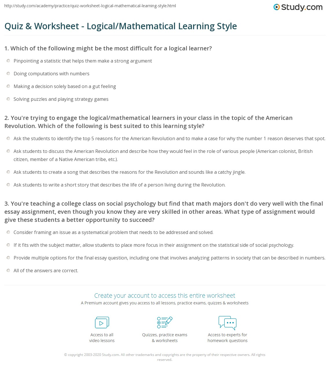 quiz worksheet logical mathematical learning style com you re trying to engage the logical mathematical learners in your class in the topic of the american revolution which of the following is best suited to
