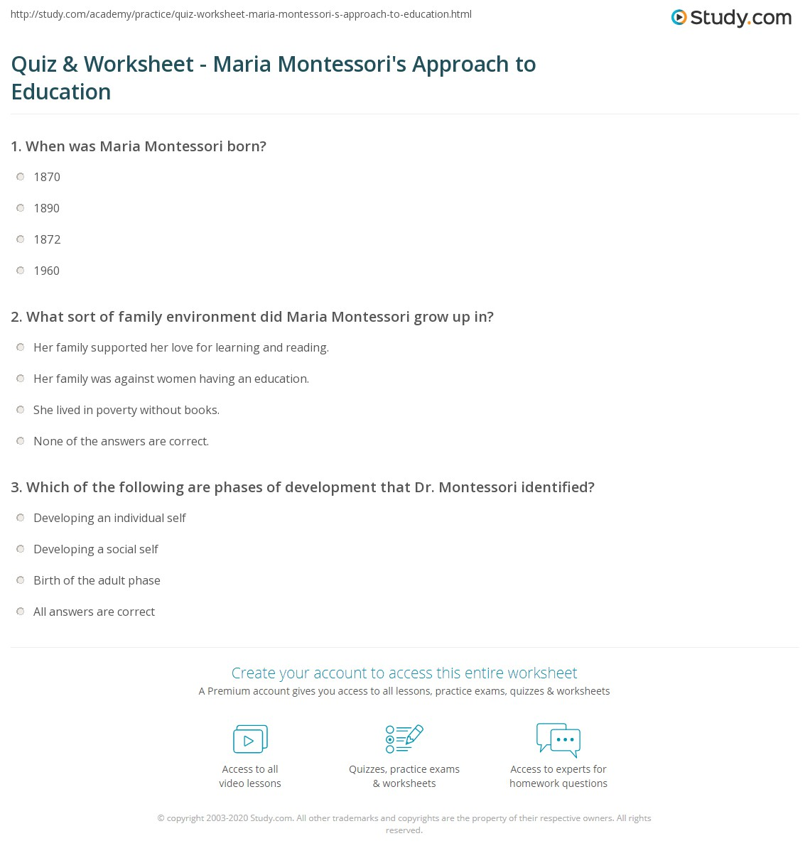 montessori exam question Assignment module 1 1 discuss life and work of dr maria montessori and why is she referred to as a lady much ahead of her time dr maria montessori was born in.