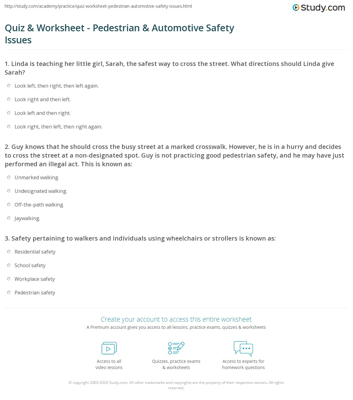 Printables Pedestrian Safety Worksheets quiz worksheet pedestrian automotive safety issues study com 1 guy knows that he should cross the busy street at a marked crosswalk however is in hurry and decides to the