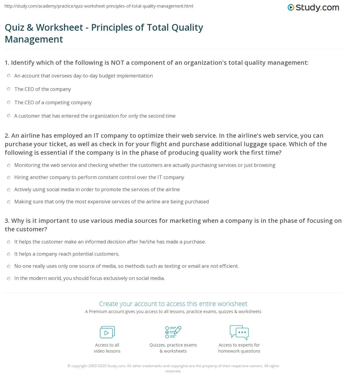 quiz worksheet principles of total quality management com 1 an airline has employed an it company to optimise their web service in the airline s web service you can purchase your ticket as well as check in for