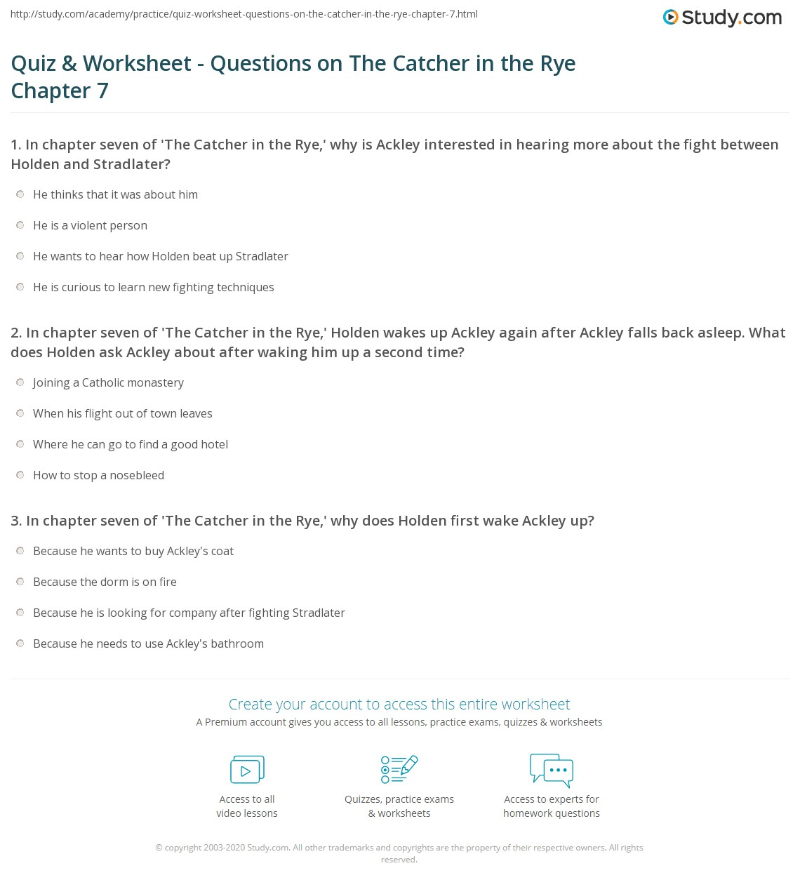 quiz worksheet questions on the catcher in the rye chapter  in chapter seven of the catcher in the rye holden wakes up ackley again after ackley falls back asleep what does holden ask ackley about after waking