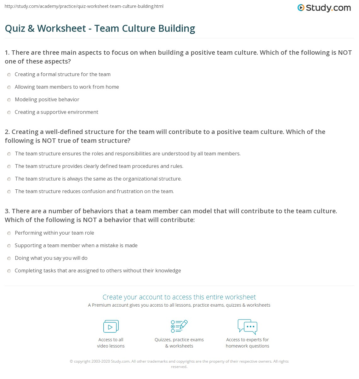 quiz worksheet team culture building study com creating a well defined structure for the team will contribute to a positive team culture all of the following are benefits of the team structure except