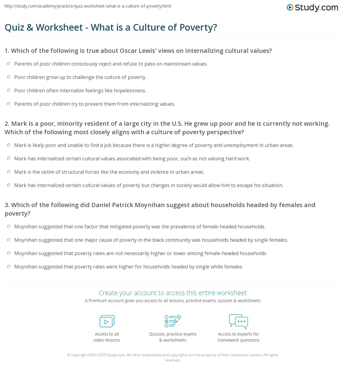 quiz worksheet what is a culture of poverty com 1 mark is a poor minority resident of a large city in the u s he grew up poor and he is currently not working which of the following most closely aligns