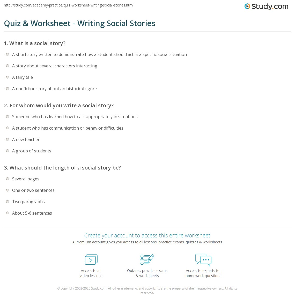 writing social stories With this quiz and worksheet, test your knowledge of social story writing and how to mold stories to the needs of students practice identifying.