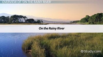 on the rainy river by tim o brien Thursday, january 2 through friday, january 3, 1992 read by jim fleming o' brien's classic tale of a young man facing the future at the beginning of the vietnam war (broadway books isbn-10: 0767902890) theme: two rivers from coyote oldman (xenotrope music co - cd).
