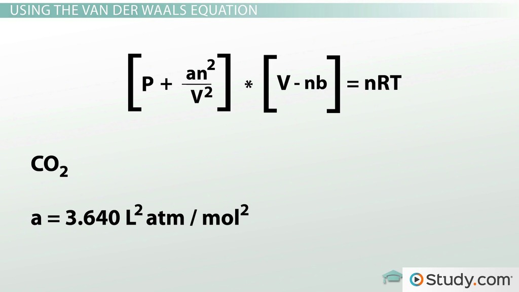 Real Gases Using The Van Der Waals Equation Video