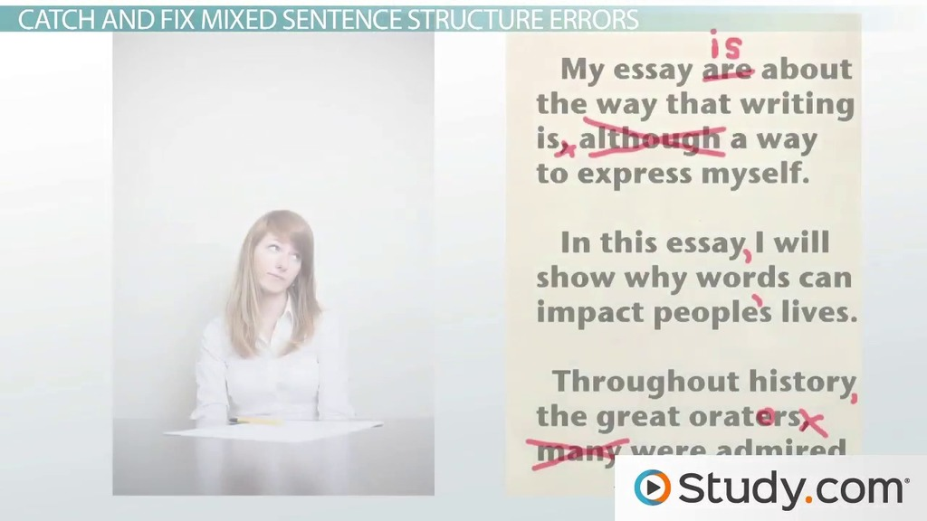 Current Topics For Essay Writing Sentence Structure Identify And Avoid Mixed Structure Sentences  Video   Lesson Transcript  Studycom Essay On Oliver Twist also Chicago Essay Format Sentence Structure Identify And Avoid Mixed Structure Sentences  Fsu Essay Samples