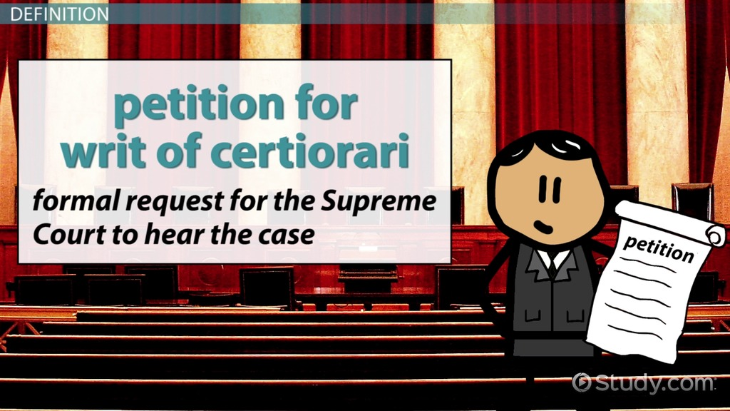 Writ Of Certiorari Definition Amp Example Video Amp Lesson
