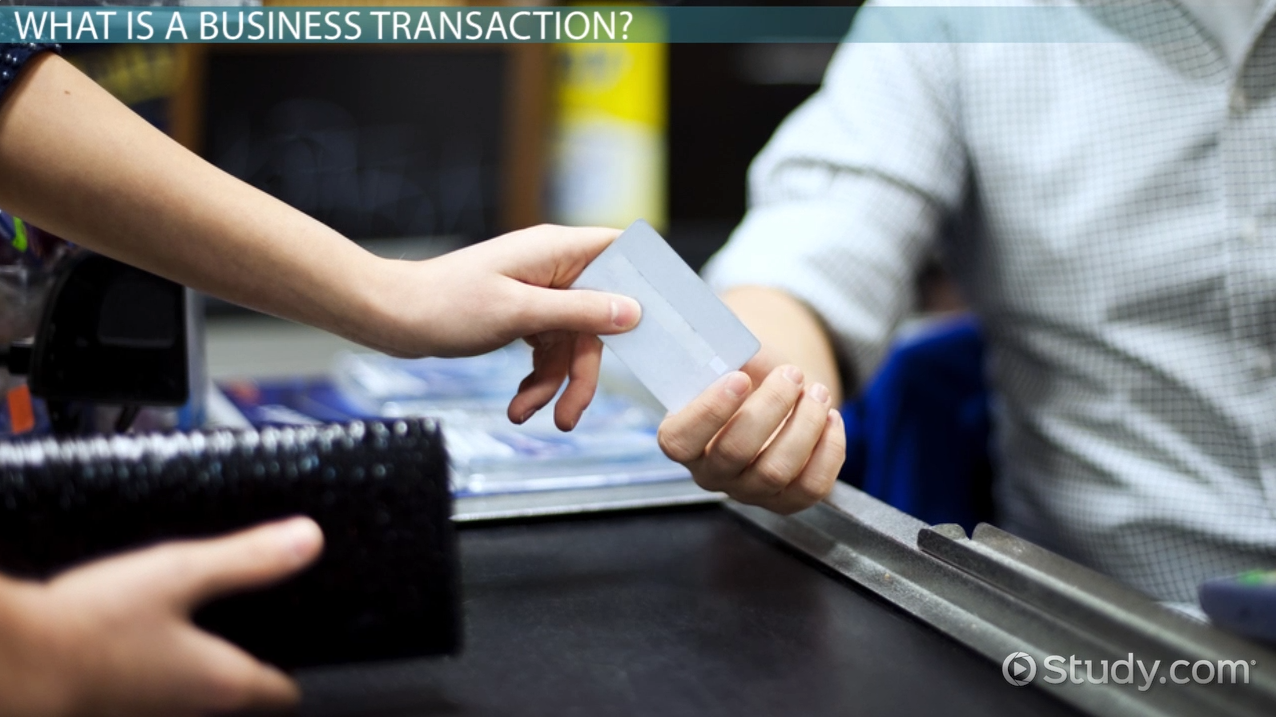 business transaction  definition  types  u0026 analysis