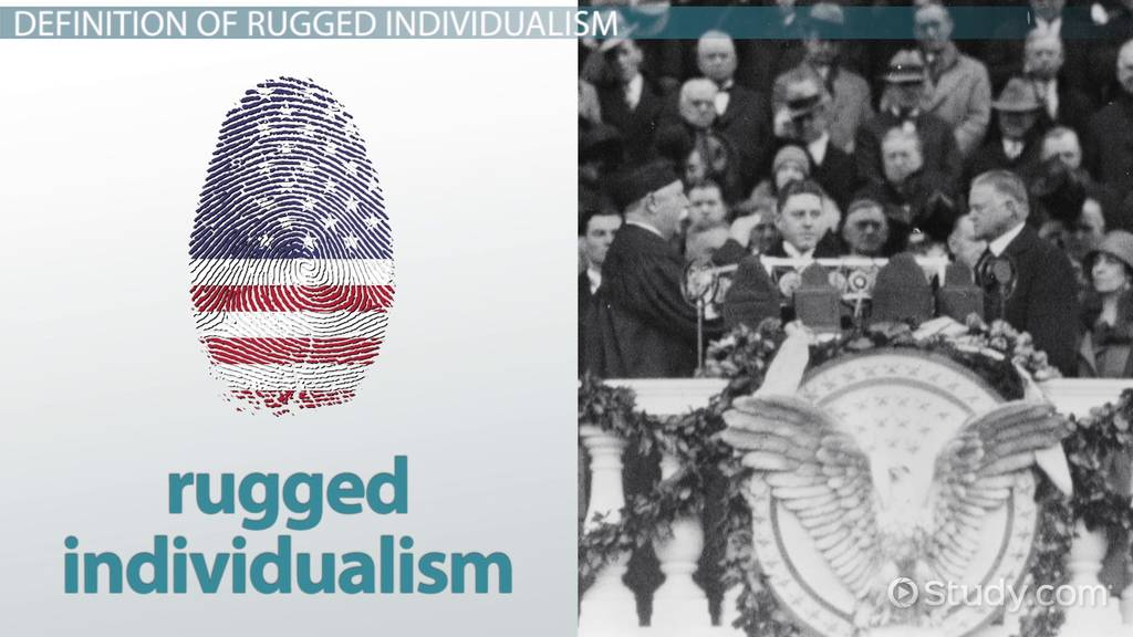 Rugged Individualism And Hoover: Definition And Speech   Video U0026 Lesson  Transcript | Study.com
