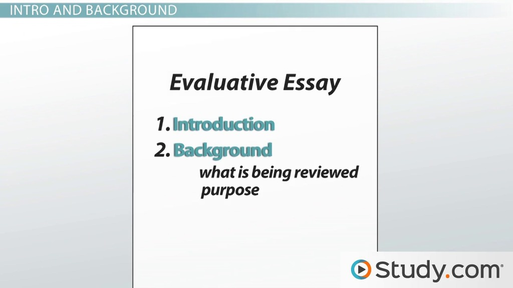 evaluative essay examples format characteristics video lesson transcript studycom - Background Essay Example