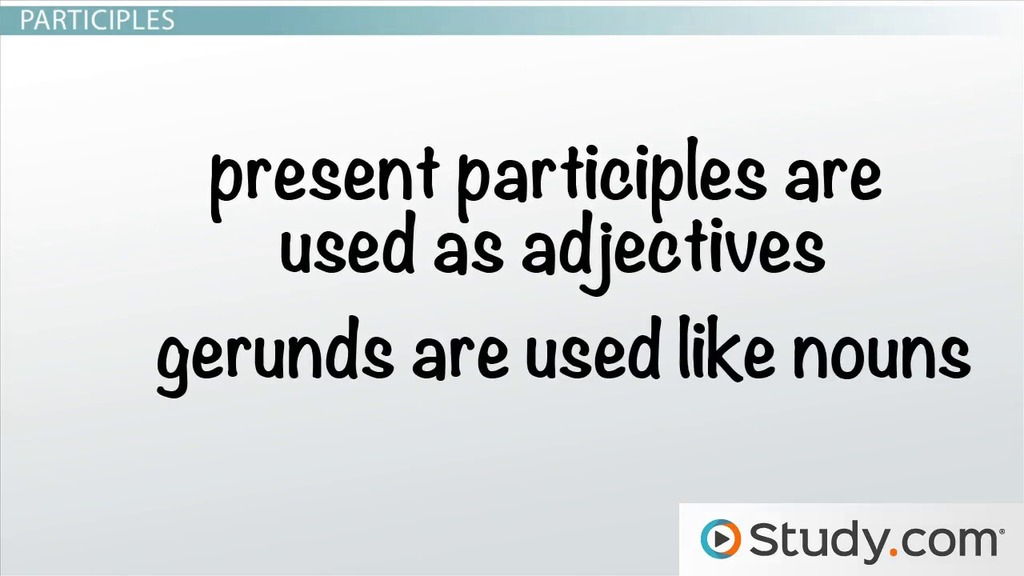 functions of verbals  gerunds  participles  and
