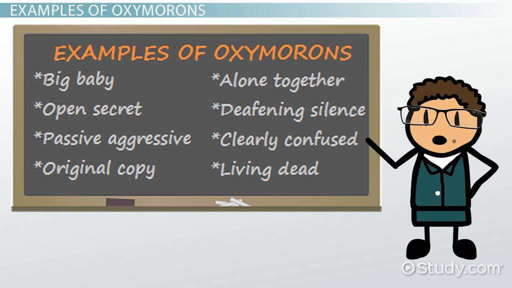 Oxymoron In Literature Definition Purpose Examples Video