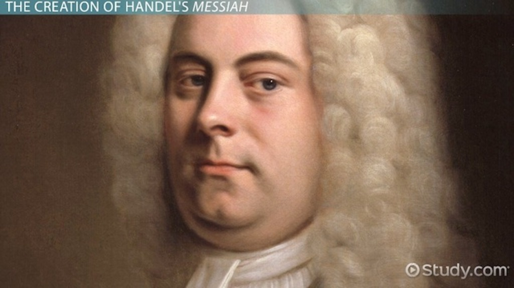 Handel's Messiah: History, Music & Analysis - Video & Lesson ...