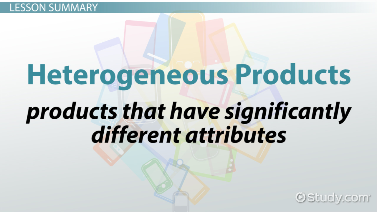 heterogeneous products  definition  u0026 overview