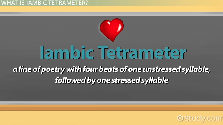 Iambic Tetrameter Definition Amp Examples Video Amp Lesson