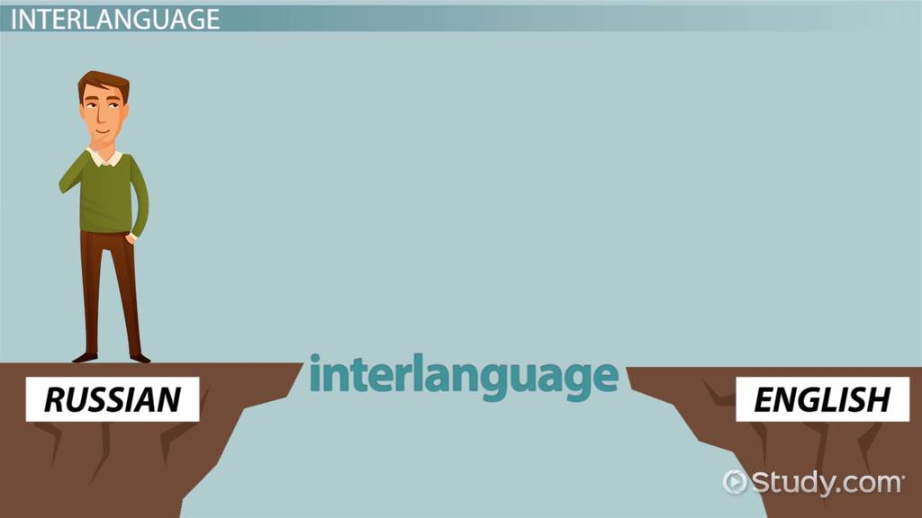 interlanguage  definition  formation  u0026 effects