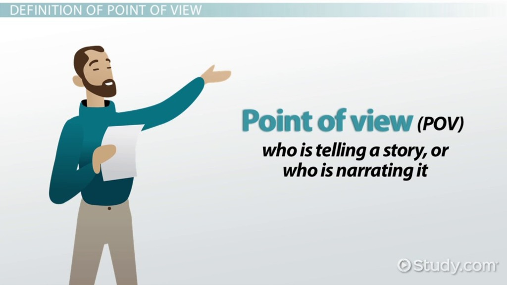 Point Of View Definition Examples Video Lesson Transcript