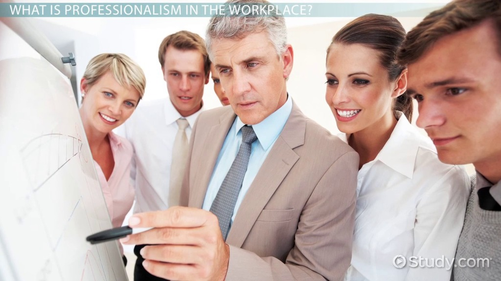 professionalism in the workplace definition maintenance video  professionalism in the workplace definition maintenance video lesson transcript study com