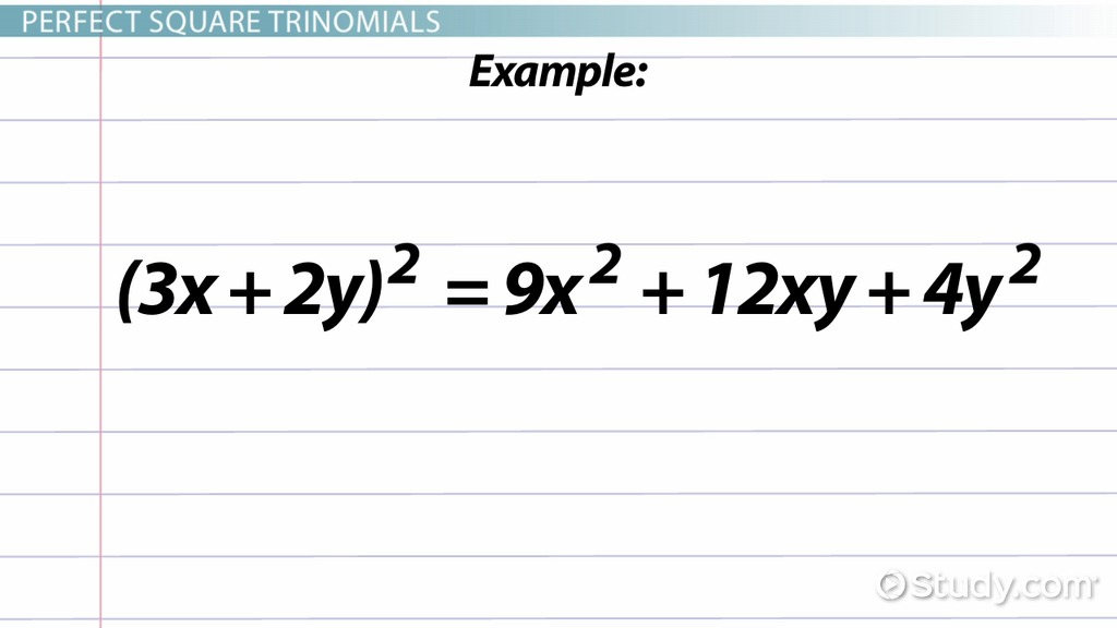 Perfect Square Trinomial: Definition Formula \u0026 Ex&les - Video \u0026 Lesson Transcript | Study.com