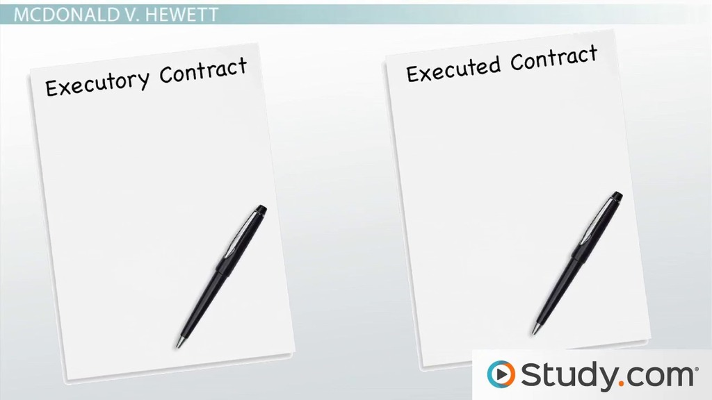 Executed Vs Executory Contracts Definitions  Differences  Video
