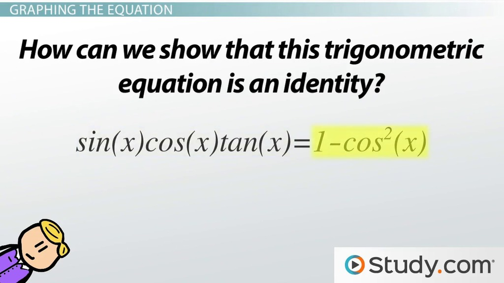 Using Graphs To Determine Trigonometric Identity Video Lesson. Using Graphs To Determine Trigonometric Identity Video Lesson Transcript Study. Worksheet. Worksheet Writing Trig Equations Answers At Clickcart.co
