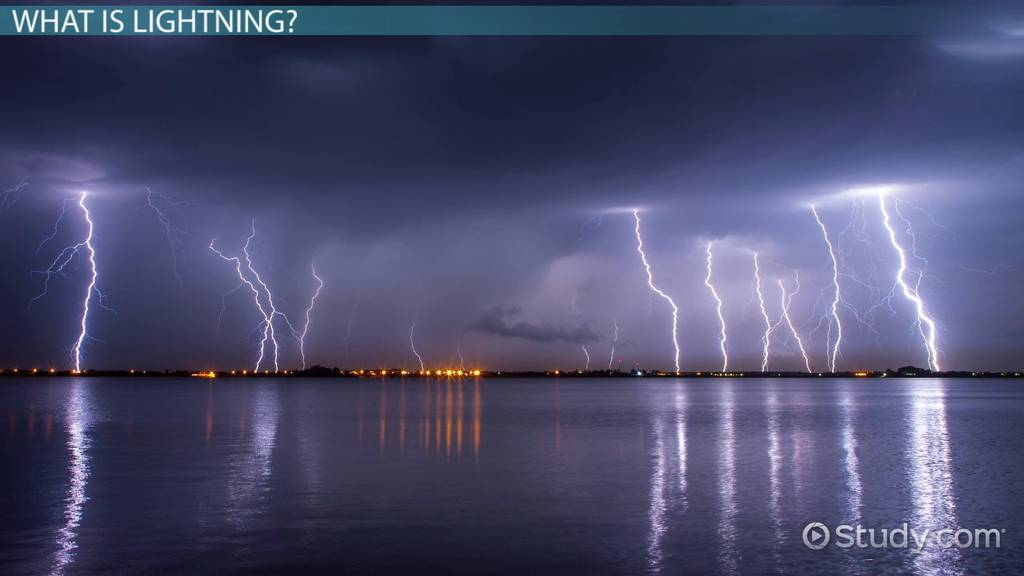 what is lightning  - definition  types  u0026 causes