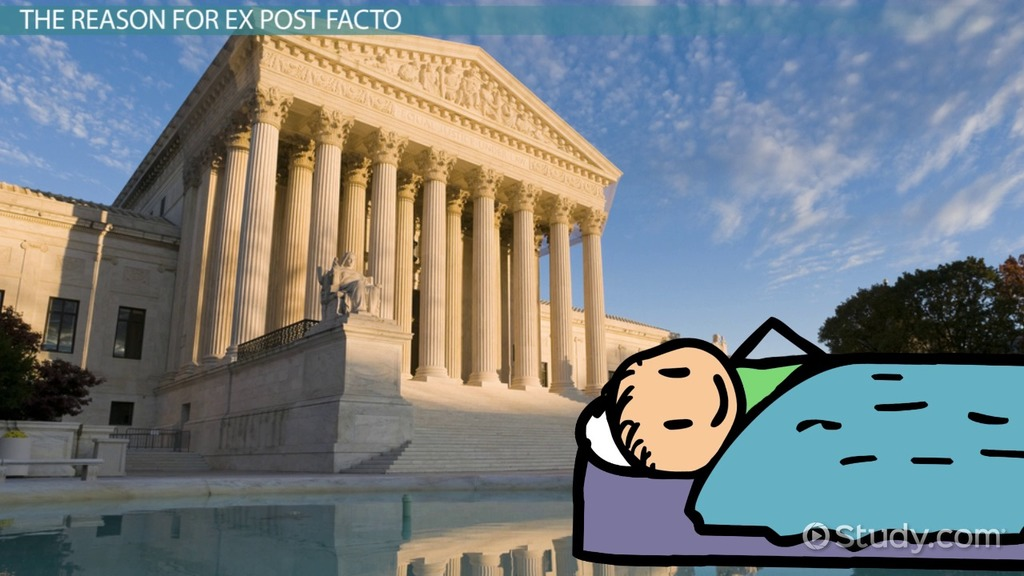 ex post facto  definition  laws  u0026 example