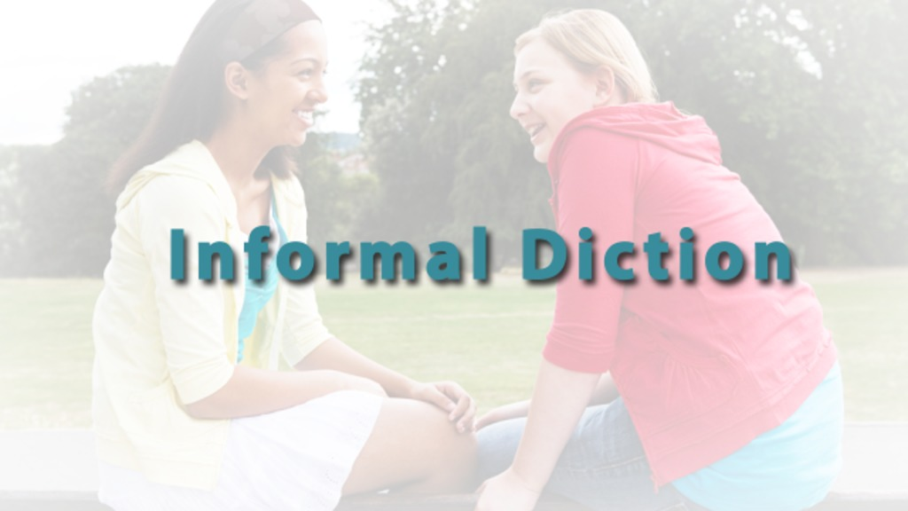 informal diction  definition  u0026 example