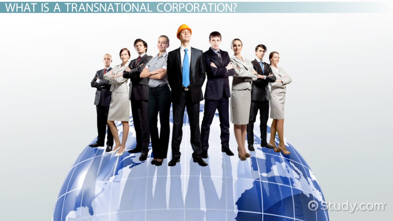 Transnational Corporation: Definition & Examples - Video ...
