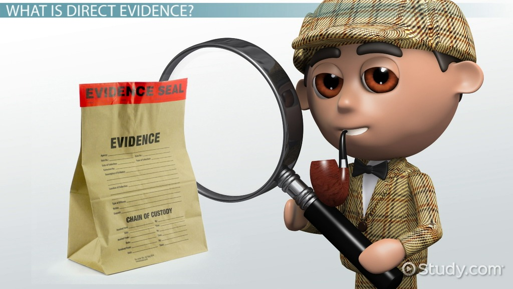 direct evidence  definition  law  u0026 examples