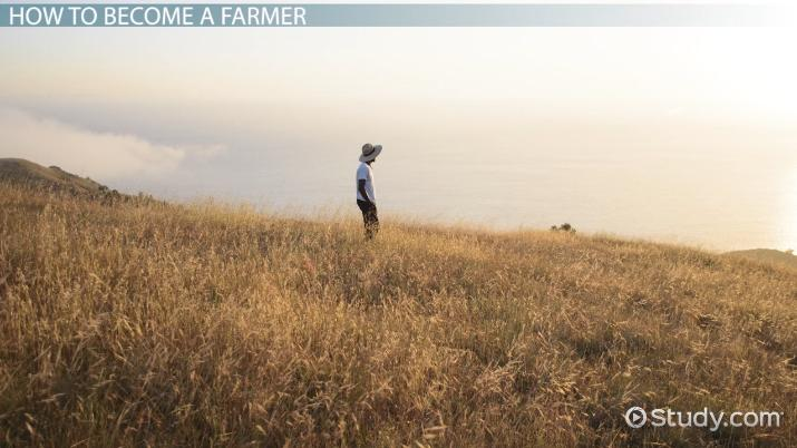 how to become a farmer  education and career roadmap
