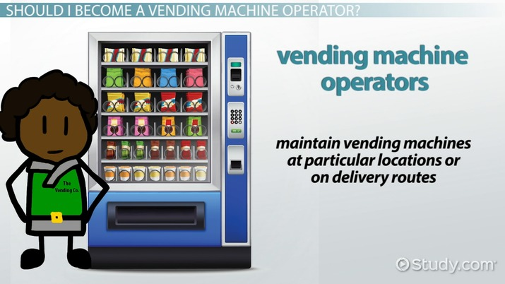 become a vending machine operator career requirements and