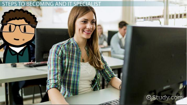 How To Become An Information Technology It Specialist