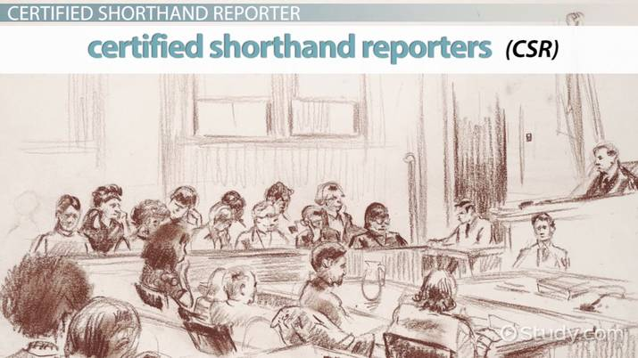 Become a Certified Shorthand Reporter: Certification and Career Info