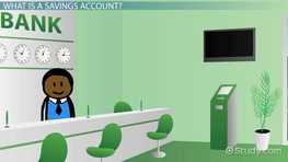 What is a Savings Account? - Definition & Types