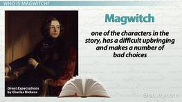 Magwitch in Great Expectations: Character Analysis & Overview