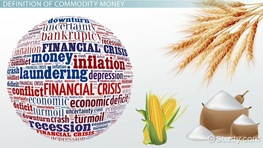 Commodity Money: Definition & Examples