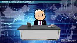 What is a Foreign Investment? - Definition & Examples