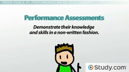 Forms Of Assessment: Informal, Formal, Paper Pencil U0026 Performance  Assessments   Video U0026 Lesson Transcript | Study.com