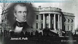 James K. Polk: Presidency, Facts & Accomplishments